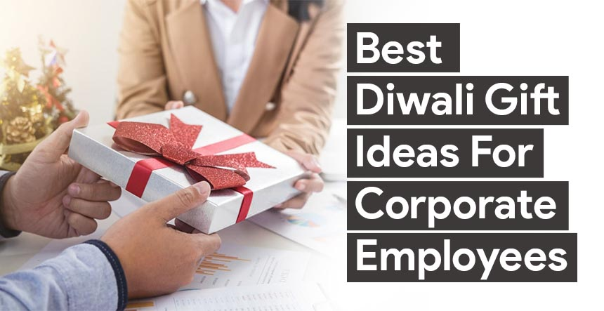 Best Diwali Gifts For Corporate Employees