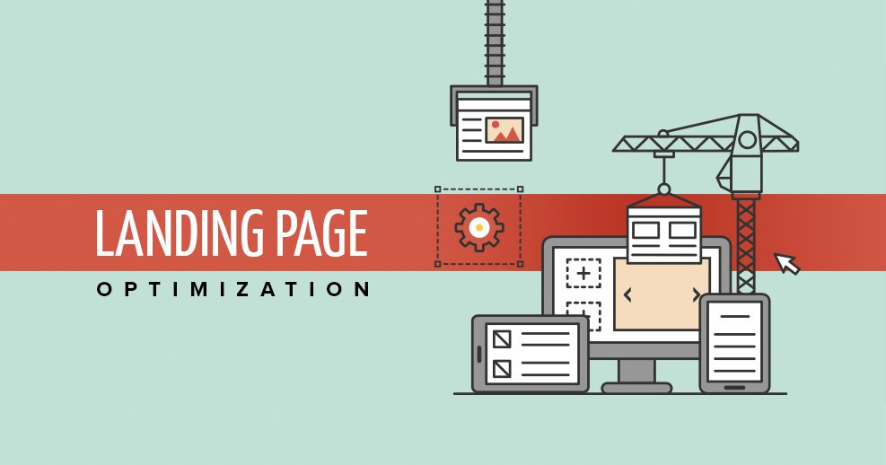 Landing Page Optimization to Increase Conversions