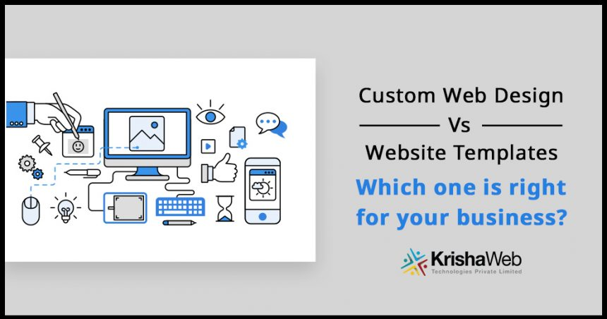 ready-made template vs custom web design