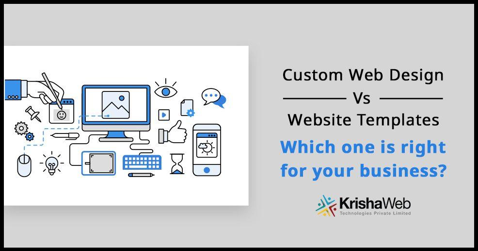 ready-made template vs custom web design