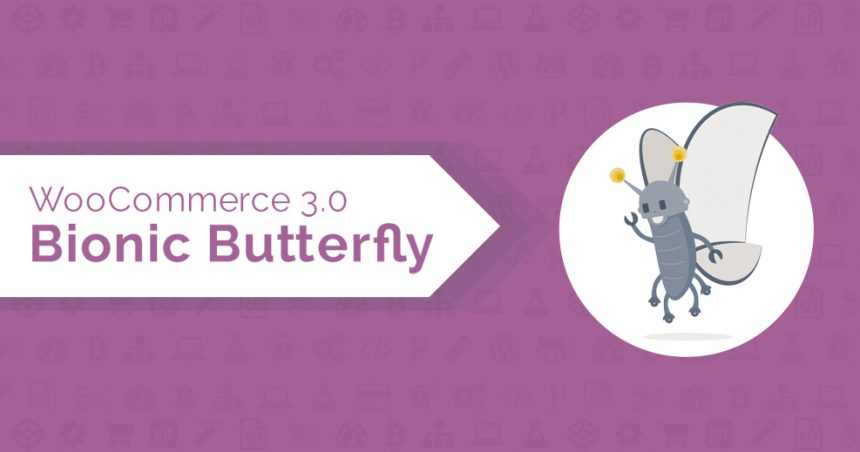 wocommerce 3.0 Bionic Butterfly