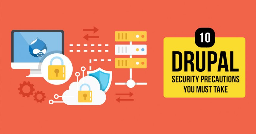 Drupal Security Precautions