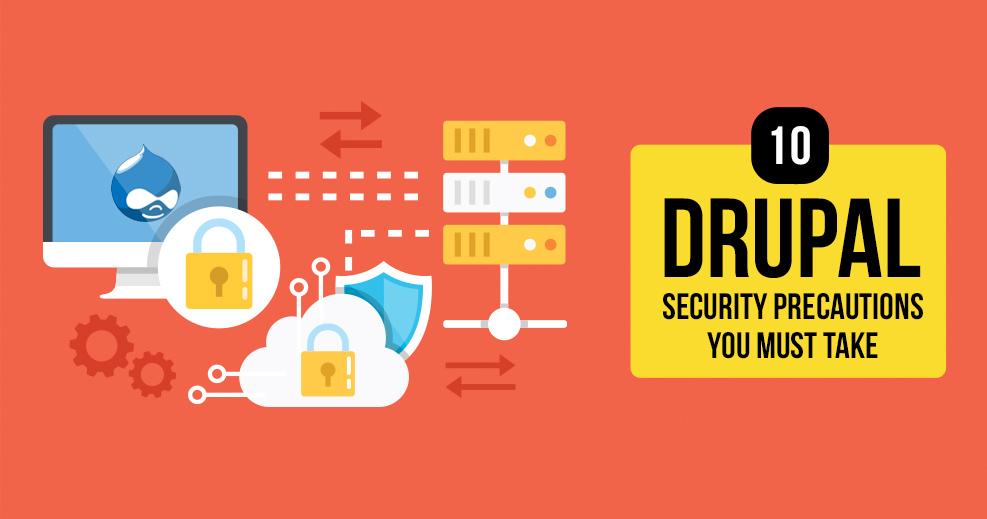 Drupal Security Precautions