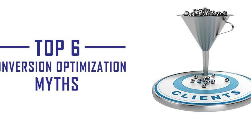 Conversion Optimization Myths