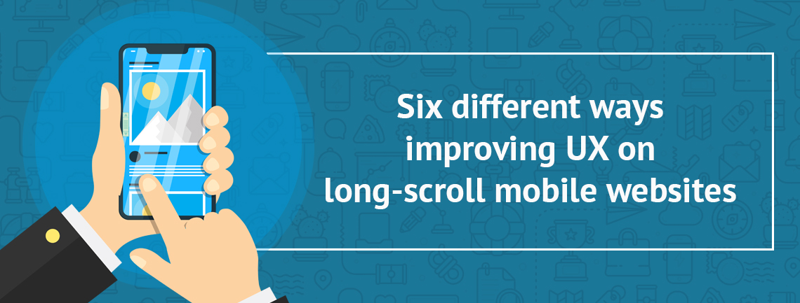improving-user-experience-long-scroll-mobile-websites-six-different-ways/