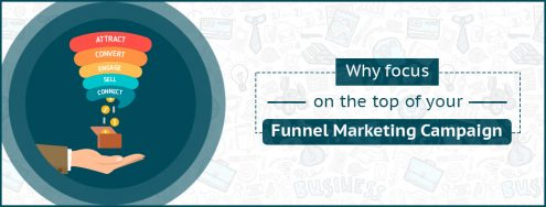 Why-Focus-on-Top-of-Your-Funnel-Marketing-Campaign