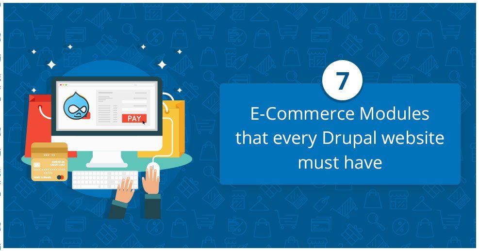 7 eCommerce Modules for Drupal Websites
