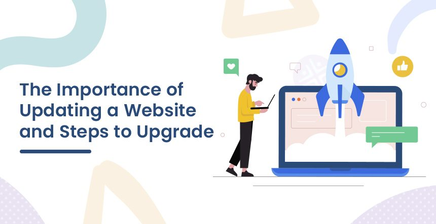 Importance of Updating a Website and Steps to Upgrade