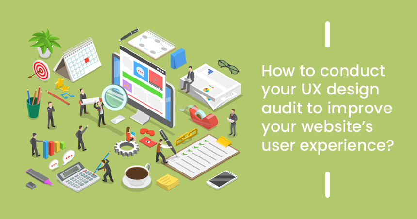 ux-design-audit-to-improve-your-website's-user-experience