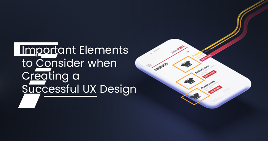 Elements to Consider when Creating a Successful UX Design