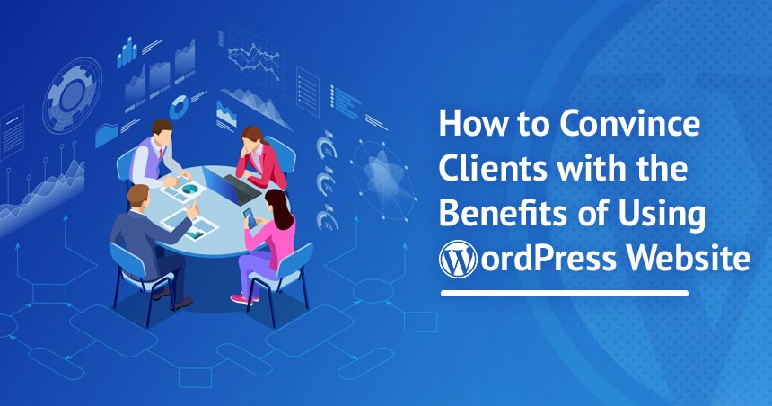 Benefits of WordPress for Website Development