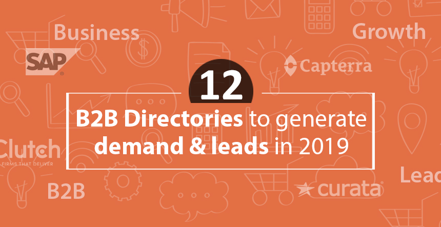 Top 12 B2B directories to generate leads and business demands