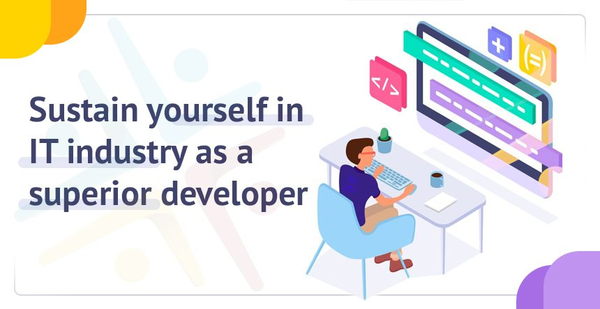 Tips for being a Superior Developer