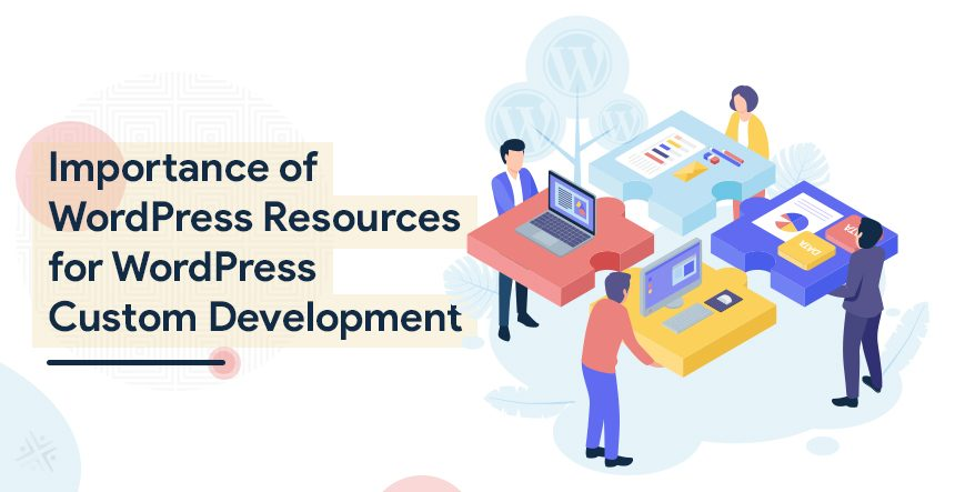 Importance of WordPress Resources For