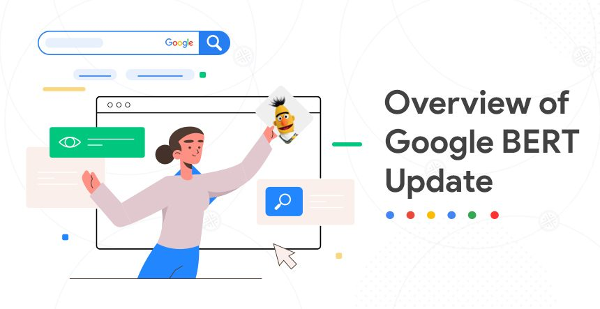 An Overview of Google BERT Update