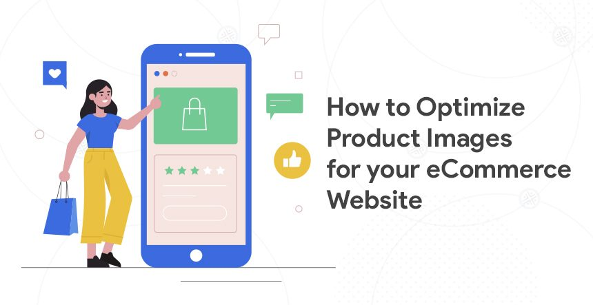E-commerce Image Optimization Tips