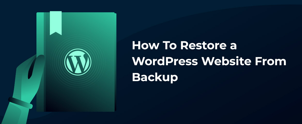 How To Restore a WordPress Website From Backup