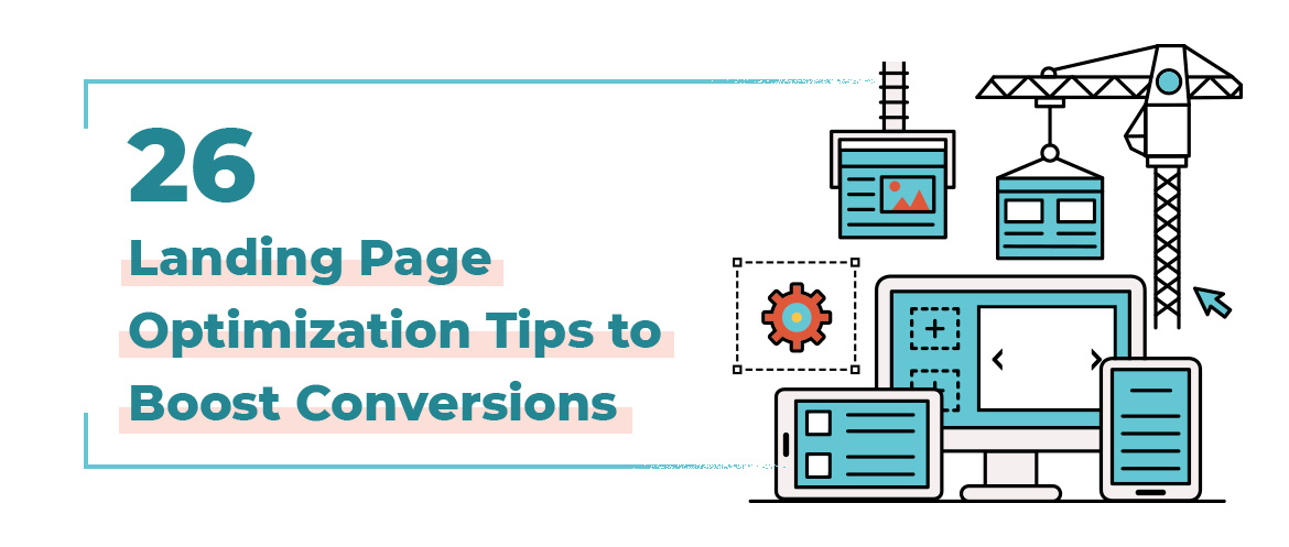 Landing Page Optimization Tips for more conversions