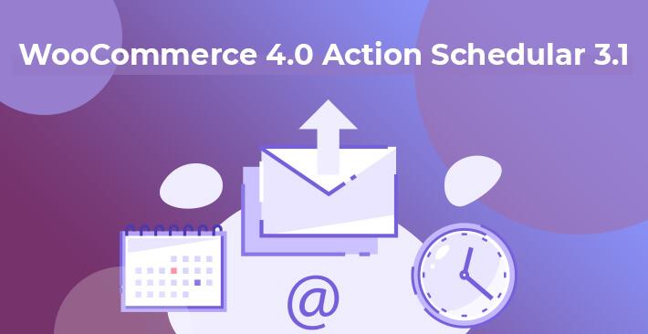 WooCommerce Action Schedular 3.1