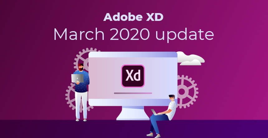 Adobe XD March Release