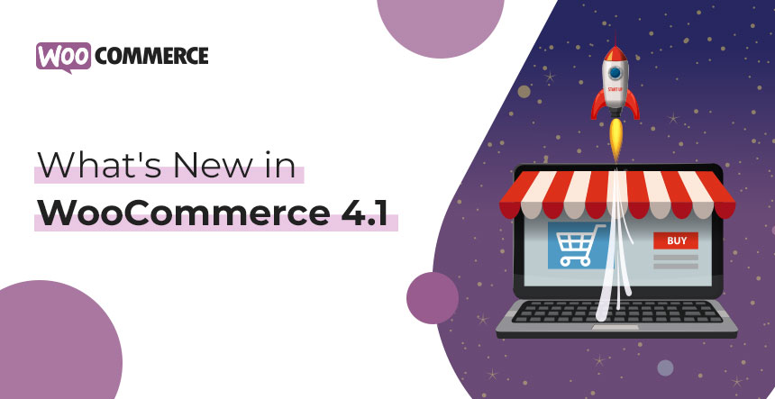 What's New in WooCommerce 4.1
