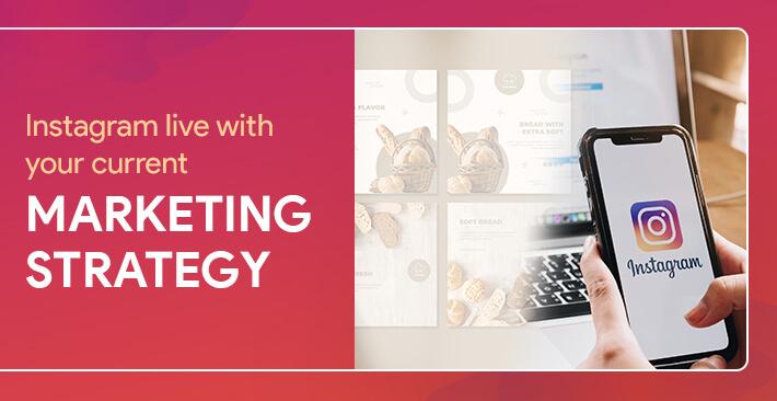 Instagram Live in Marketing Strategy