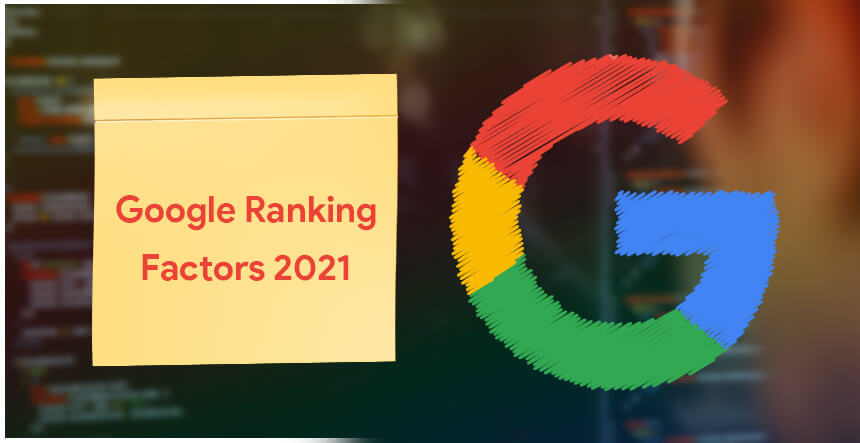 Google New Ranking Factors 2021