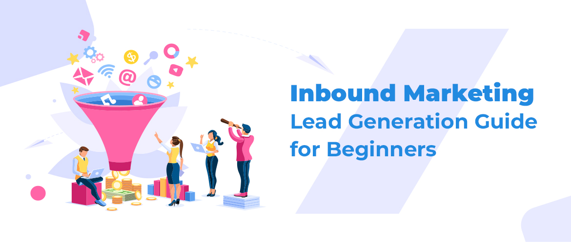 Inbound Marketing Lead Generation Guide