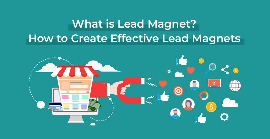 What is Lead Magnet