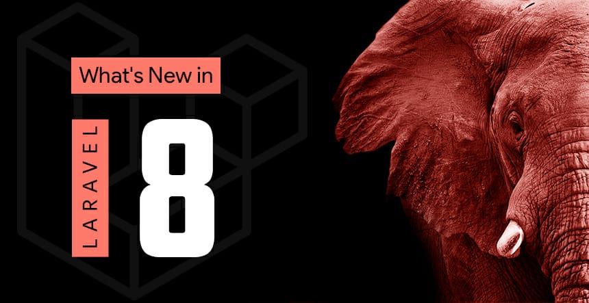 Laravel 8.0 Release