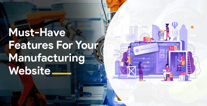 Manufacturing Website must have features