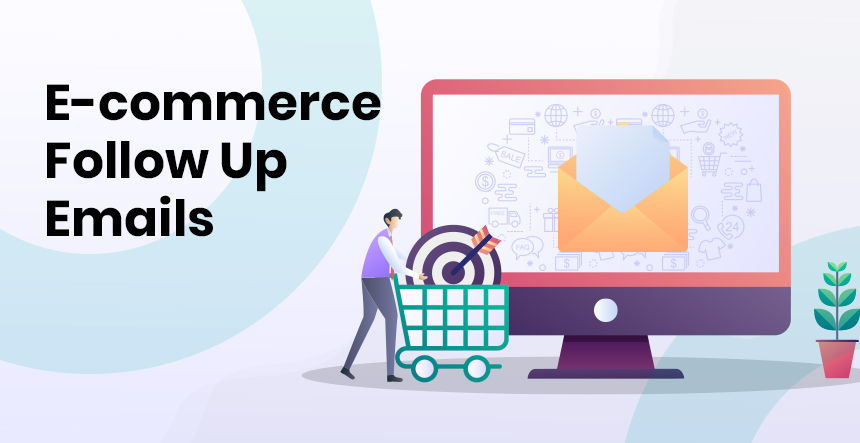 Follow Up Email Examples for E-commerce